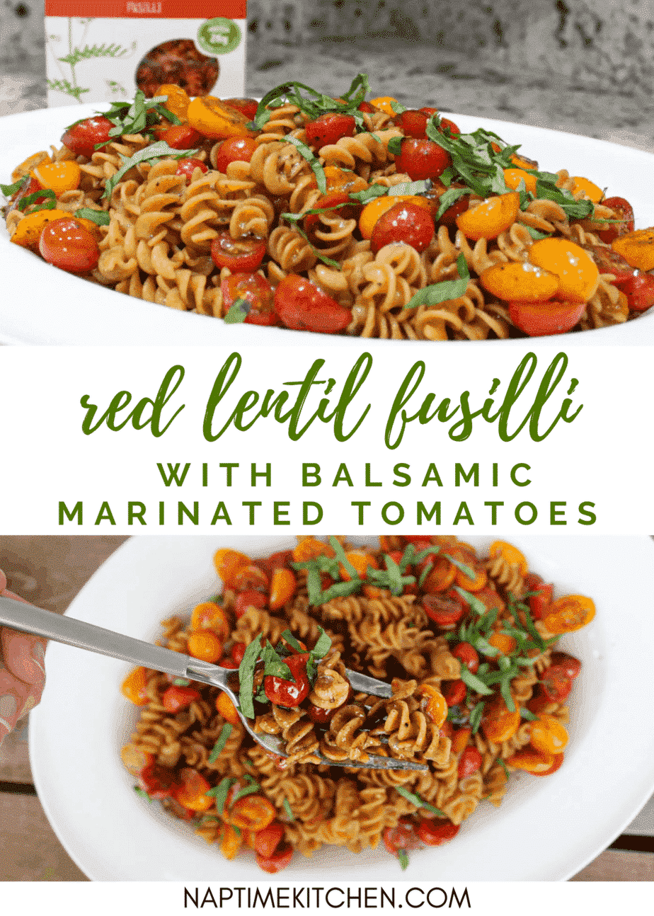 Red Lentil Fusilli with Balsamic Marinated Tomatoes