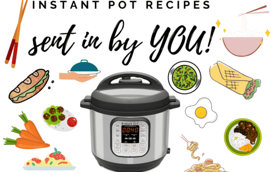 Instant Pot recipe list – submitted by YOU!